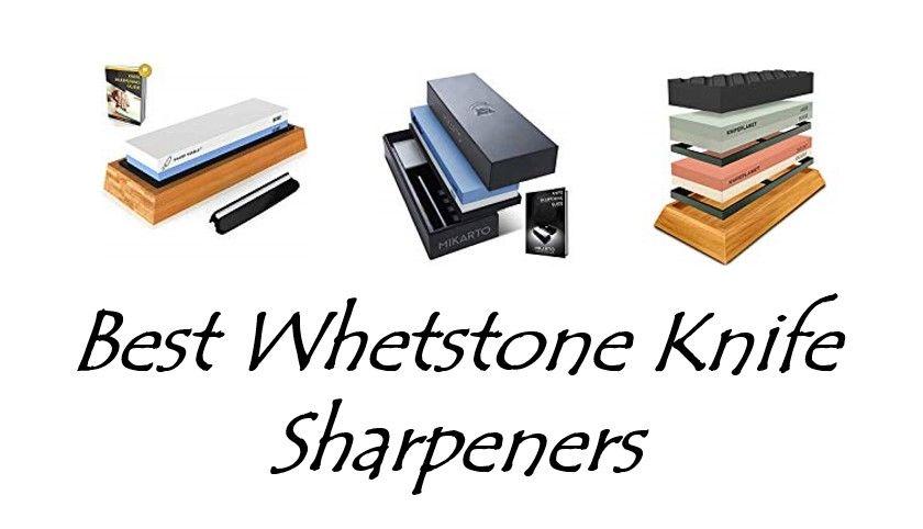 Whetstone Knife Sharpeners