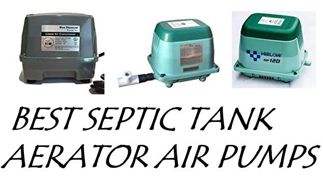 BEST SEPTIC TANK AERATOR AIR PUMPS