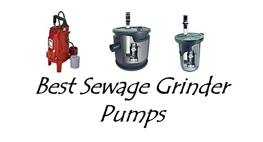 Best Sewage Grinder Pumps